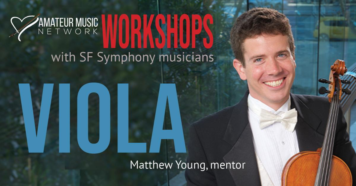 Amateur Music Network Viola Workshop with Matthew Young